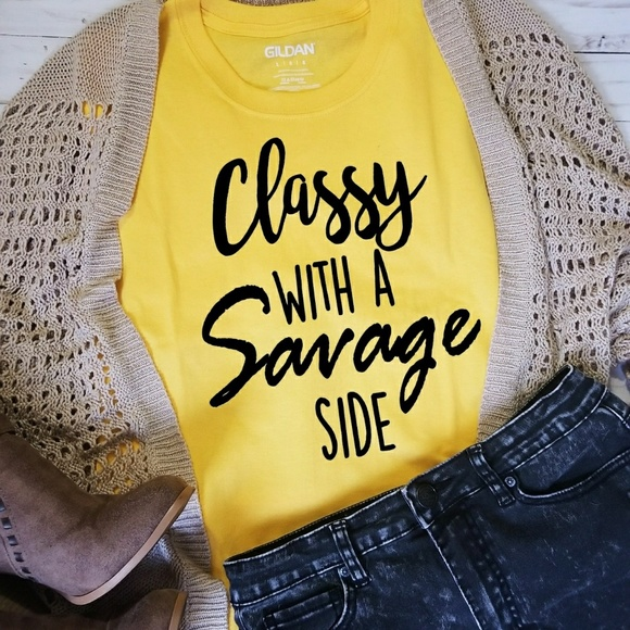 474ecac27bab38 Classy With A Savage Side Tee Shirt Unisex Fit